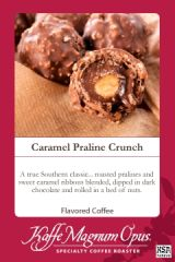 Caramel Praline Crunch Flavored Coffee