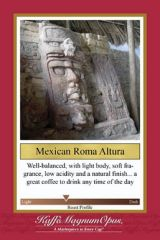 40 Pounds Mexican Roma Altura Coffee