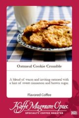 Oatmeal Cookie Crumble Flavored Coffee